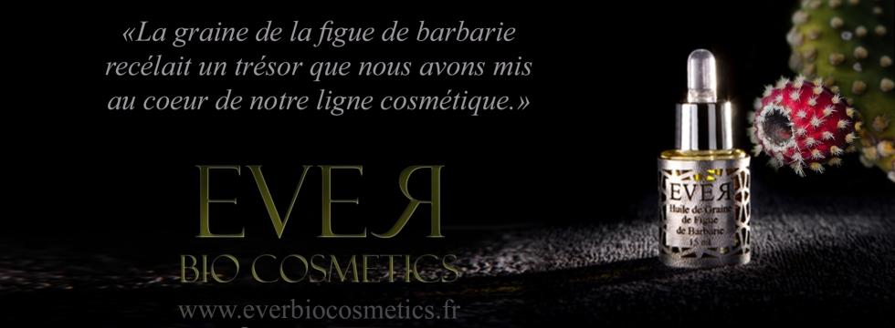 Ever Bio, cosmétiques aux extraits de figue de barbarie