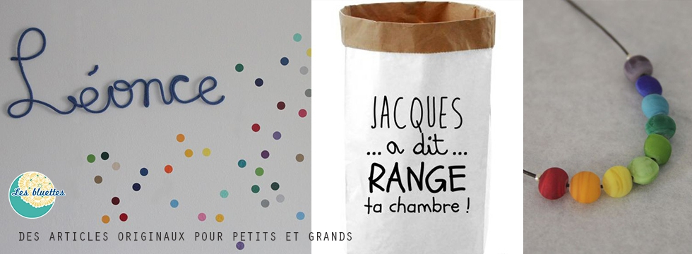 Les Bluettes : créations artisanales Made in France