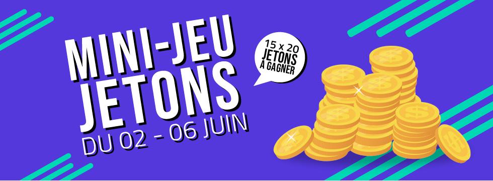MINI-JEU concours - 300 jetons offerts