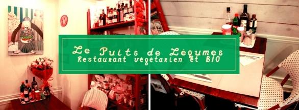 1001 Menus vous invite à découvrir la cuisine végétarienne et bio du restaurant Le Puits de Légumes