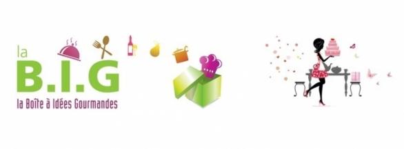 Faites vous plaisir avec la BIG : la Boîte à Idées Gourmandes !